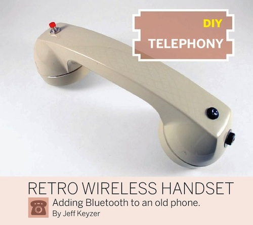 DIY Telephony: Retro Wireless Handset